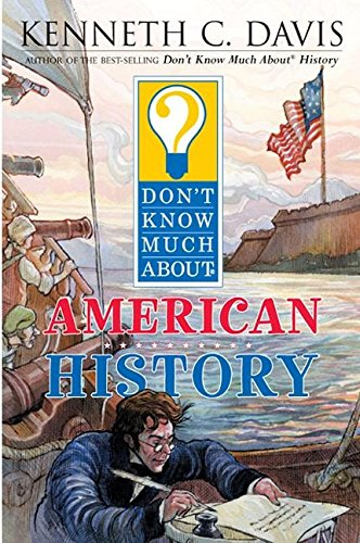 9780060286033: Don't Know Much about American History