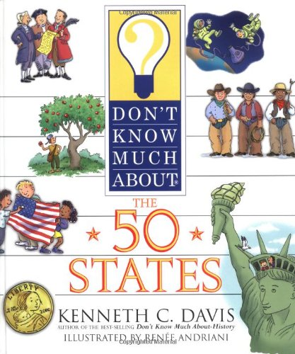 Don't Know Much About the 50 States (SIGNED): Davis, Kenneth C.