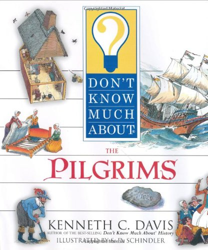9780060286095: Don't Know Much About the Pilgrims
