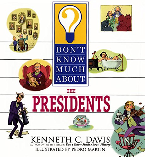 Don't Know Much About the Presidents (0060286156) by Davis, Kenneth C.
