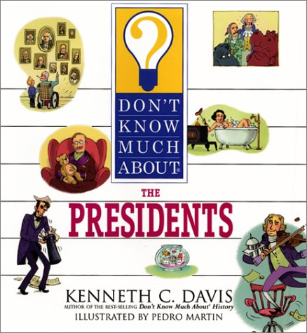9780060286163: Don't Know Much About the Presidents