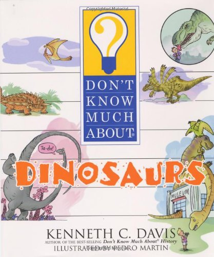 9780060286194: Don't Know Much About Dinosaurs