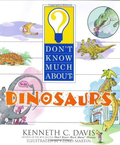 9780060286200: Don't Know Much About Dinosaurs
