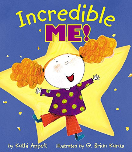9780060286224: Incredible Me!