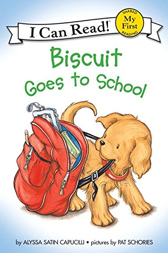 9780060286828: Biscuit Goes to School (My First I Can Read)