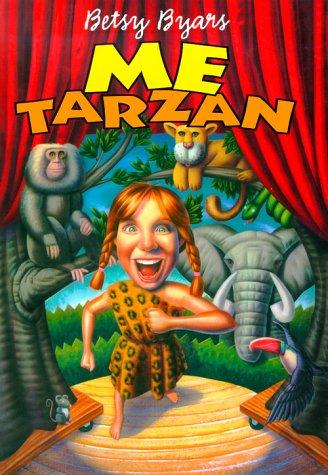 9780060287061: Me Tarzan