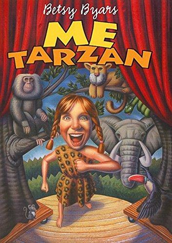 Me Tarzan ***SIGNED***: Betsy Byars
