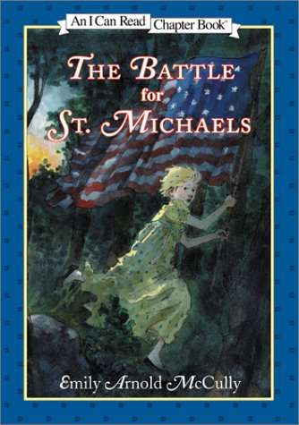 9780060287283: The Battle for St. Michaels (I Can Read Chapter Books)