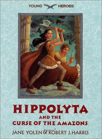 9780060287368: Hippolyta and the Curse of the Amazons