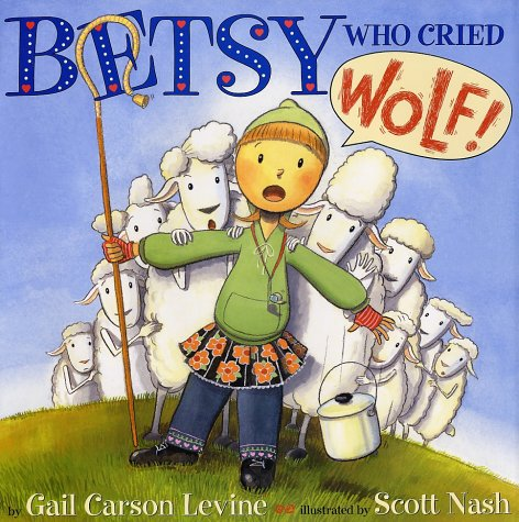 9780060287634: Betsy Who Cried Wolf