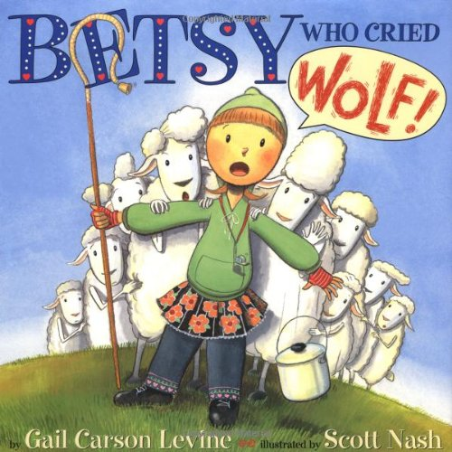 9780060287641: Betsy Who Cried Wolf