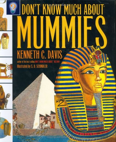 9780060287818: Don't Know Much About Mummies