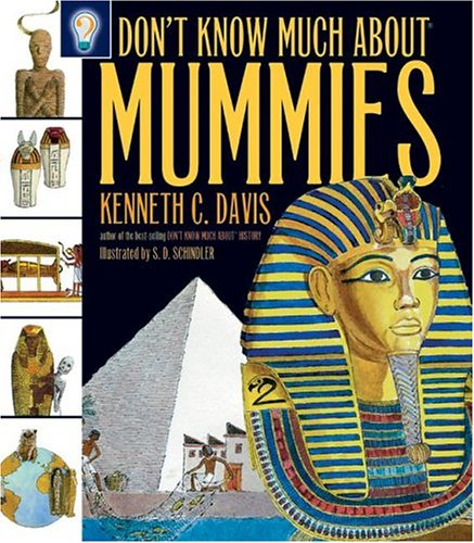 9780060287825: Don't Know Much About Mummies