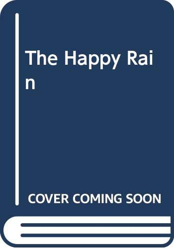 9780060287863: The Happy Rain