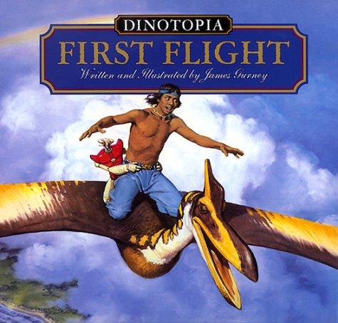 9780060287986: Dinotopia: First Flight (Dinotopia (HarperCollins))