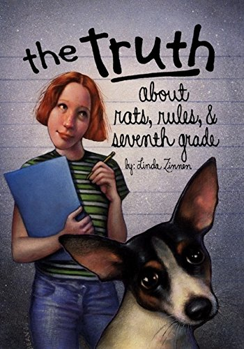 9780060287993: The Truth About Rats, Rules, & Seventh Grade
