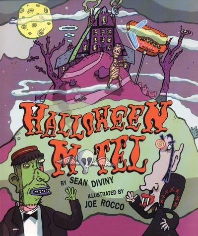 Halloween Motel: Diviny, Sean; Rocco, Joe (illus)