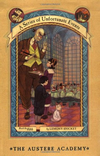 9780060288884: The Austere Academy (A Series of Unfortunate Events, Book 5)