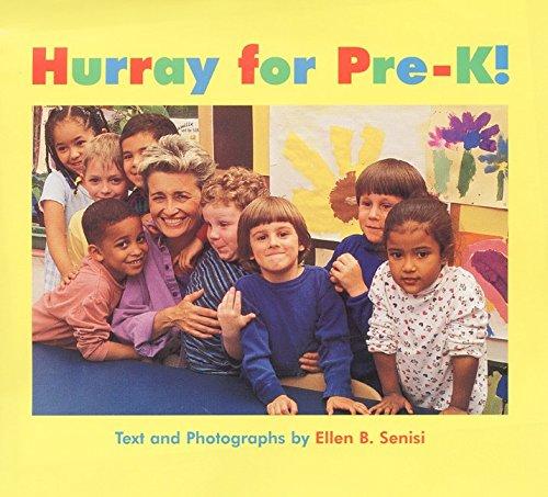 Hurray for Pre-K!: Senisi, Ellen B.