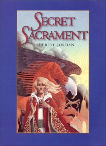 Secret Sacrament: Jordan, Sherryl