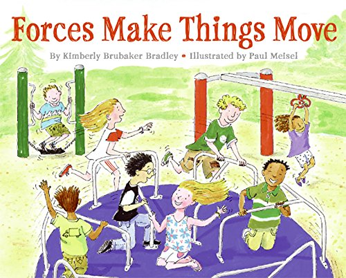 Forces Make Things Move (Let's-Read-and-Find-Out Science 2): Kimberly Bradley