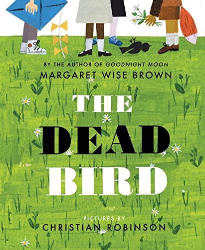 9780060289317: The Dead Bird