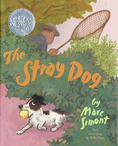 9780060289331: The Stray Dog (Caldecott Honor Book)