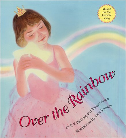 Over the Rainbow (9780060289492) by Harburg, E. Y.; Arlen, Harold
