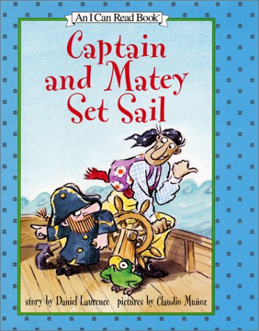 9780060289560: Captain and Matey Set Sail (I Can Read Book 2)