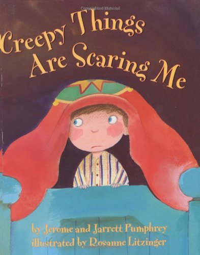 Creepy Things Are Scaring Me!: Pumphrey, Jerome &