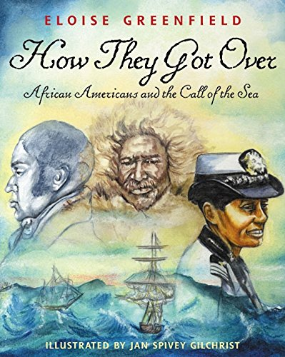 How They Got Over: African Americans and the Call of the Sea (0060289910) by Greenfield, Eloise