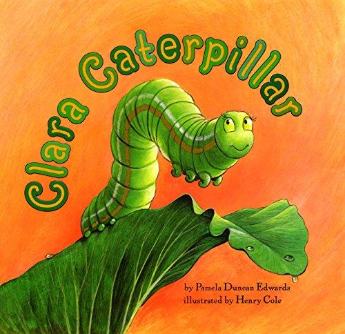 9780060289959: Clara Caterpillar