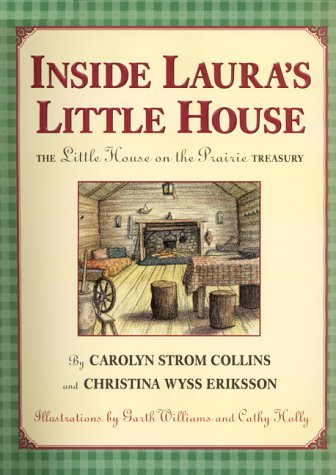 9780060290153: Inside Laura's Little House: The Little House on the Prairie Treasury