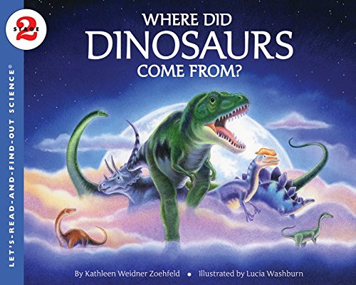 9780060290221: Where Did Dinosaurs Come From? (Let's Read & Find Out about Science - Level 2)