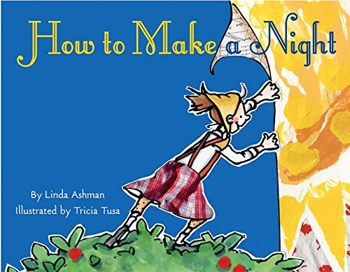 9780060290320: How to Make a Night