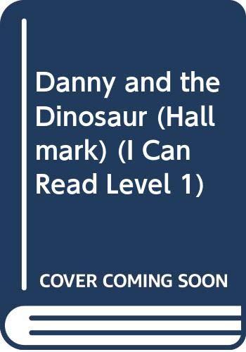 9780060290375: Danny and the Dinosaur (Hallmark) (I Can Read Book 1)