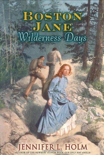 9780060290436: Boston Jane Series: Wilderness Days