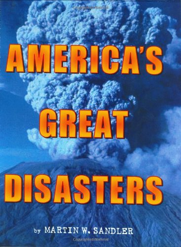 9780060291075: America's Great Disasters