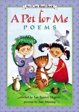 9780060291112: A Pet for Me: Poems (I Can Read Book 3)