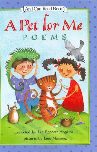 9780060291129: A Pet for Me: Poems (I Can Read Book 3)