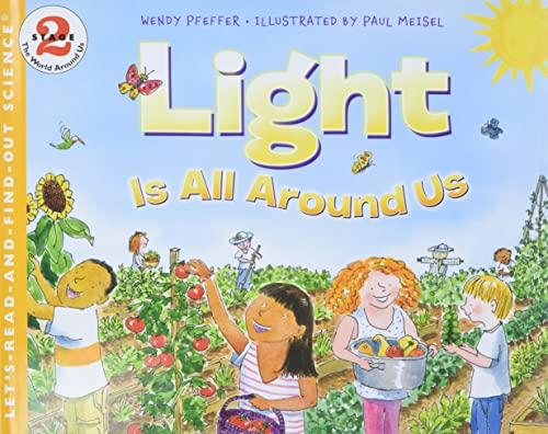 9780060291211: Light Is All Around Us (Let's-Read-and-Find-Out Science 2)