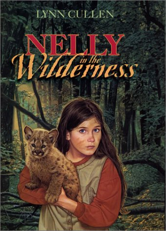 9780060291334: Nelly in the Wilderness