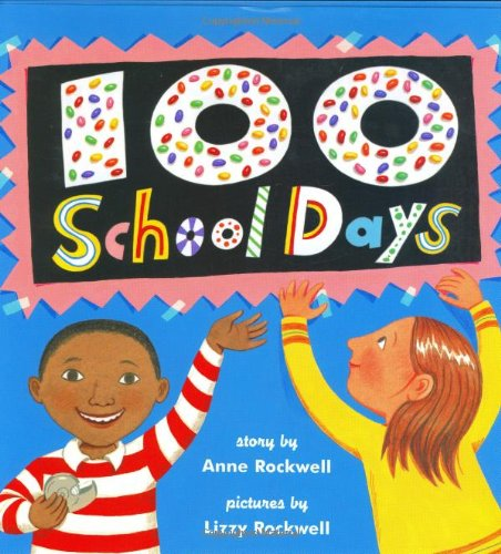 9780060291440: 100 School Days