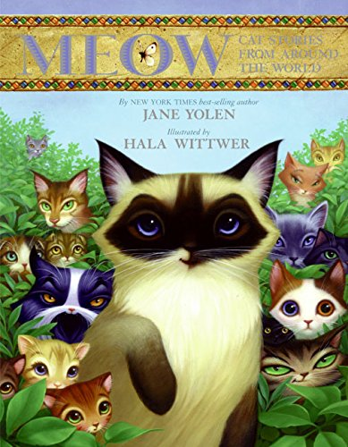 9780060291617: Meow: Cat Stories from Around the World