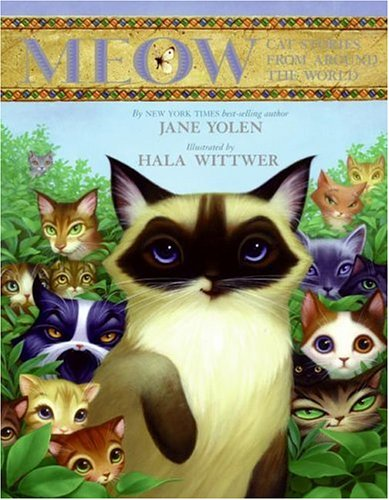 9780060291624: Meow: Cat Stories from Around the World