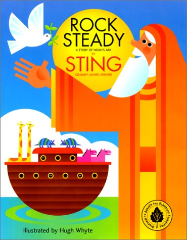 9780060292317: Rock Steady: A Story of Noah's Ark