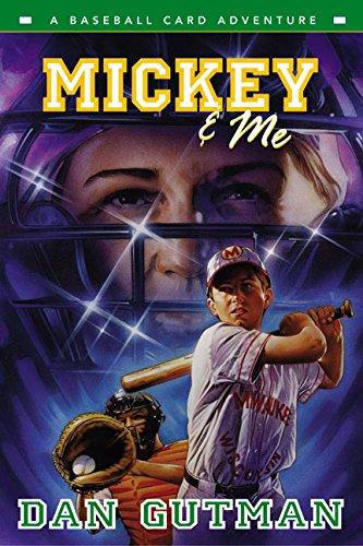 9780060292478: Mickey & Me: A Baseball Card Adventure (Baseball Card Adventures)