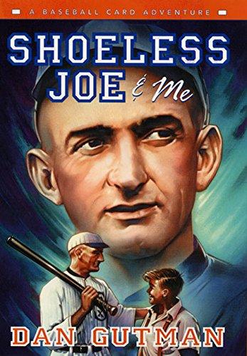 9780060292546: Shoeless Joe & Me (Baseball Card Adventures)
