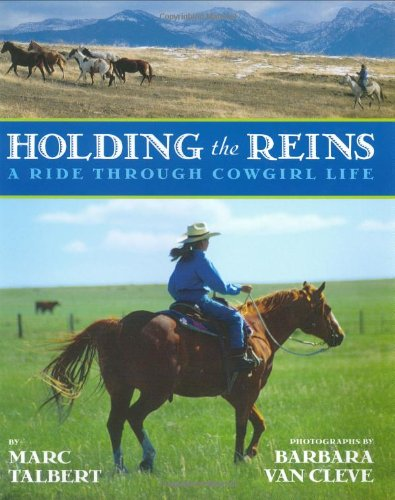 9780060292553: Holding the Reins: A Ride Through Cowgirl Life