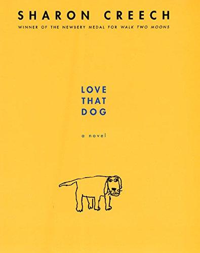 Love That Dog: Sharon Creech